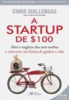 A Startup de 100 Chris Guillebeau