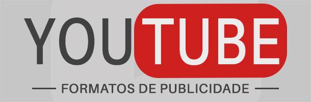 Como Ganhar Dinheiro no YouTube - Formatos de Publicidade