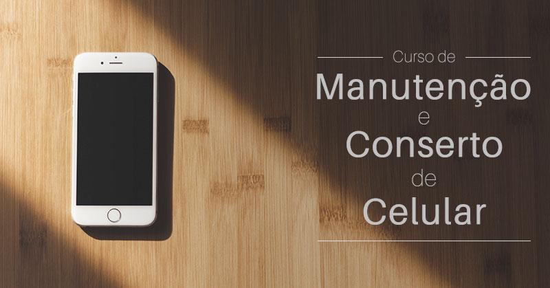 Curso de Manutenção de Celular - Capa